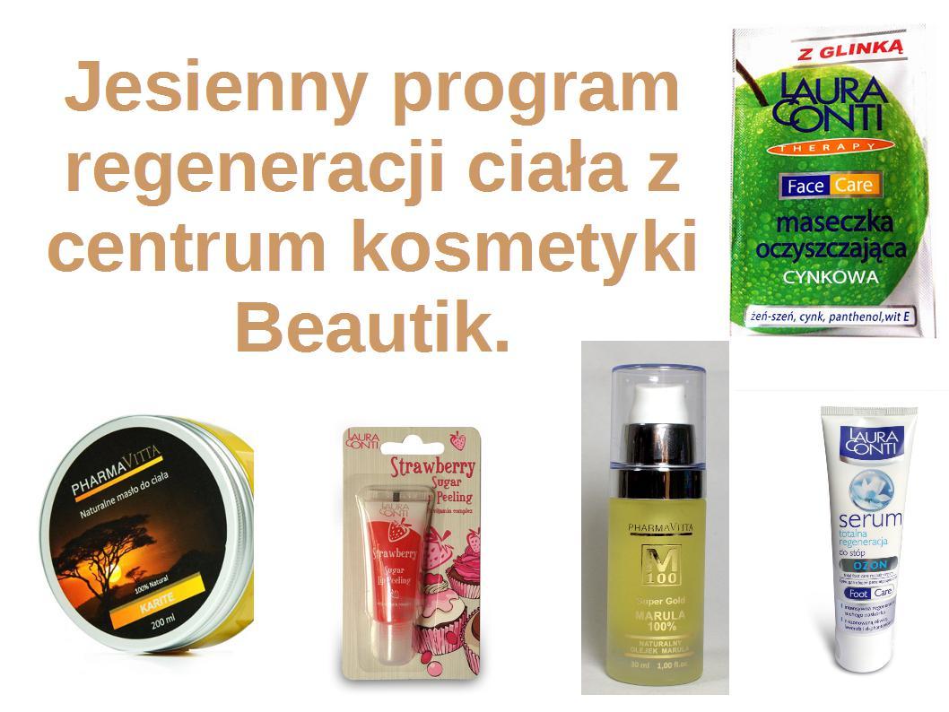jesienny program regeneracji ciala z Beautik