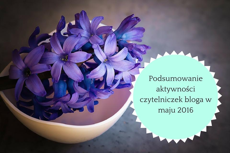 aktywnosc_czytelniczek_bloga_maj_2016